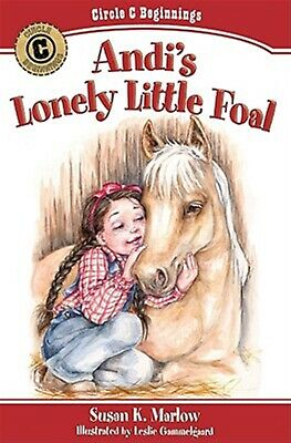 Andi's Lonely Little Foal by Marlow, Susan K. -Paperback