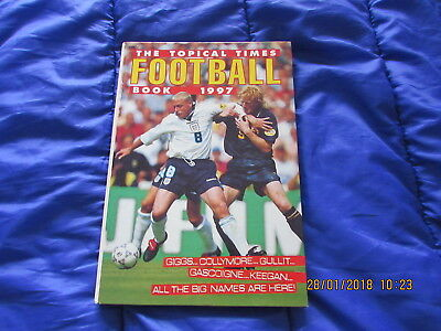 The  Topical  Times  Football  Book  1997 Very Good For Age