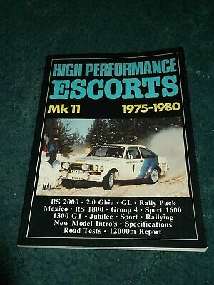 High Performance Escorts MK 11 1975-1980 RS2000 RS1800 Mexico Brooklands.