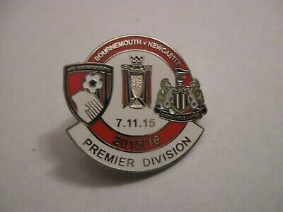 2015 BOURNEMOUTH v NEWCASTLE UNITED FOOTBALL CLUB PREMIER ENAMEL PRESS PIN BADGE