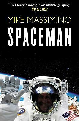 Spaceman: An Astronaut's Unlikely Journey to Unlock the Secrets of...  (ExLib)