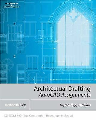 Architectural Drafting Assignments Using AutoCAD by Brower, Myron Riggs