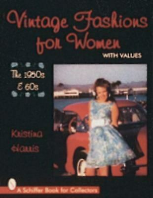 Vintage Fashions for Women, 1950s-1960s by Kristina Harris