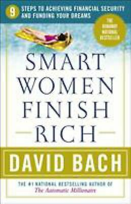 Smart Women Finish Rich : A Step-by-Step Plan for Achieving...  (ExLib)