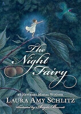 The Night Fairy by Schlitz, Laura Amy -Paperback