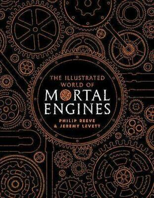 Philip Reeve The Illustrated World of Mortal Engines