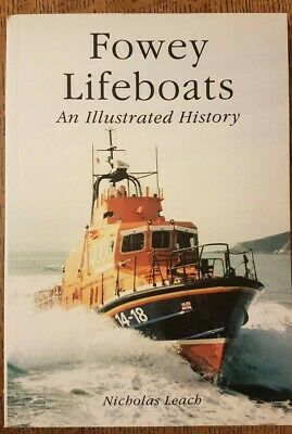 Fowey Lifeboats: An Illustrated History by Nicholas Leach - Paperback - RNLI