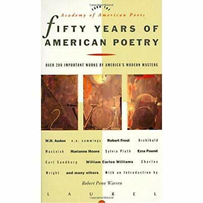 Fifty Years of American Poetry: Over 200 Important Work - Mass Market Paperback