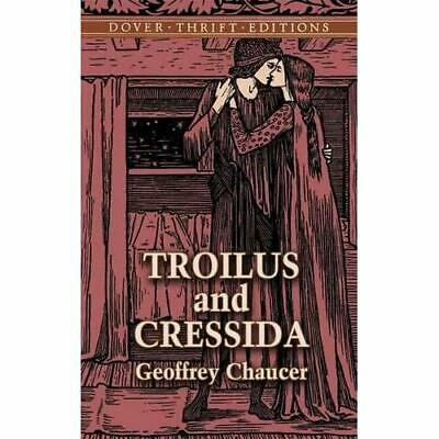 Troilus and Cressida (Dover Thrift Editions) - Paperback NEW Chaucer, Geoffr 200