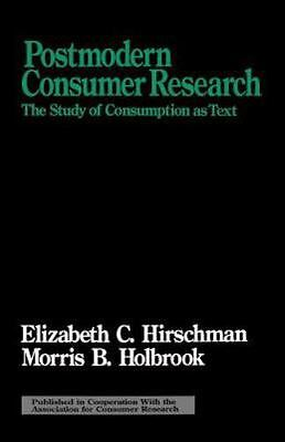 Postmodern Consumer Research: The Study of Consumption as Text (Association for
