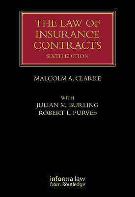 The Law of Insurance Contracts by Malcolm A. Clarke (Hardback, 2009)