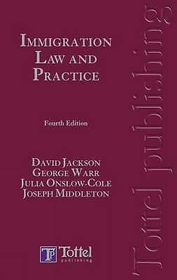 Immigration Law and Practice by Joseph Middleton, David C. Jackson, Julia Onslow