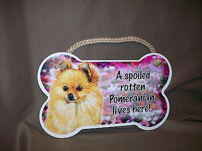 POMERANIAN-Red-A Spoiled Rotten-XXXX-Lives Here Wood SIGN//PLAQUE 5 X 10