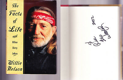 The Facts of Life & Other Dirty Jokes / SIGNED / WILLIE NELSON / Hardcover