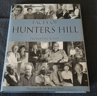 FIRE SALE !! FACES OF HUNTERS HILL (Jacqueline Grant 2002) Signed