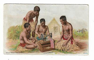 1894 Trade Card Singer Sewing Machine Co Caroline Islands Natives Using A Singer