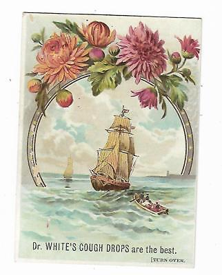 Old Medicine Trade Card Dr. White's Cough Drops Sailing Ship Cough Cold