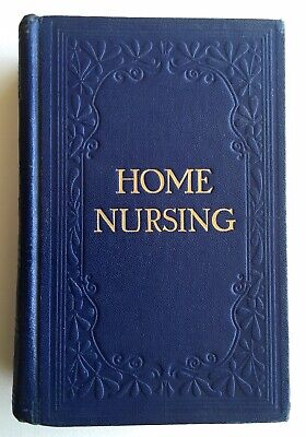 HOME NURSING and Ailments of children 1929