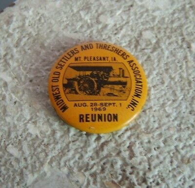 Midwest Old Settlers and Threshers Assn. Reunion PIN-BACK BUTTON 1969