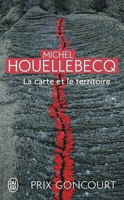 La Carte et Le Territoire (French Edition) by Michel Houellebecq