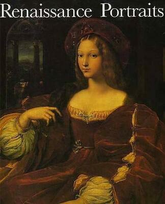Renaissance Portraits : European Portrait - Painting in the 14th, 15th, and...
