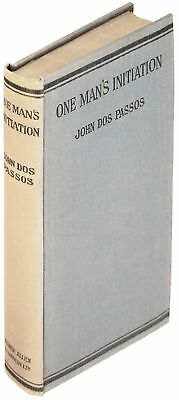 John Dos Passos / One Man's Initiation Signed 1st Edition 1920