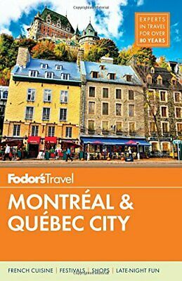 NEW - Fodor's Montreal and Quebec City (Full-color Travel Guide)