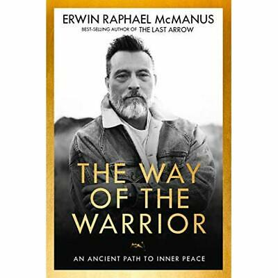 Way of the Warrior: An Ancient Path to Inner Peace -  NEW McManus, Erwin