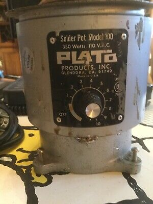 Plato Model 100 Solder Pot Soldering 350 Watts 110 Vac