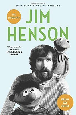 NEW - Jim Henson: The Biography by Jones, Brian Jay