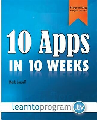 10 Apps in 10 Weeks by Lassoff, MR Mark a. -Paperback