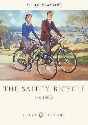 """""""VERY GOOD"""" The Safety Bicycle (Shire Library), Ian  Jones, Book"""