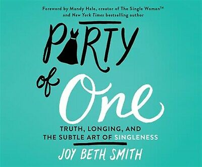 Party of One: Truth, Longing, and the Subtle Art of Singleness by 97815 CD-AUDIO
