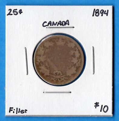 Canada 1894 25 Cents Twenty Five Cent Silver Coin - Filler