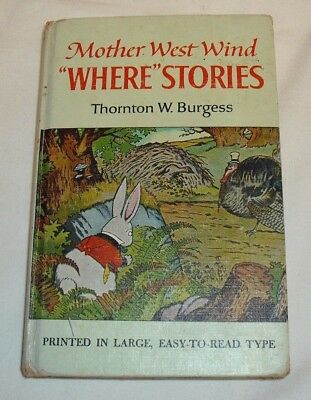 """Antique Childrens Book 'Mother West Wind """"Where"""" Stories' by Thornton W Burgess"""