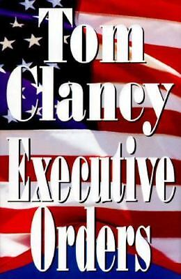 Executive Orders by Tom Clancy (1996, Hardcover) FIRST EDITION, PRINTING, UNREAD