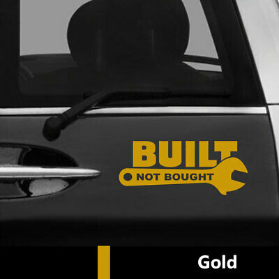 Built Not Bought JDM Vinyl Decal Sticker for Car 4x4 Off Road Window Bumper Gold
