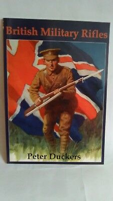 Peter Duckers: British Military Rifles - R1S2/030918