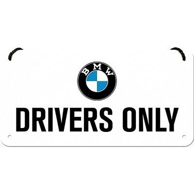 BMW Drivers Only Blechschild Hängeschild 20 cm Metall