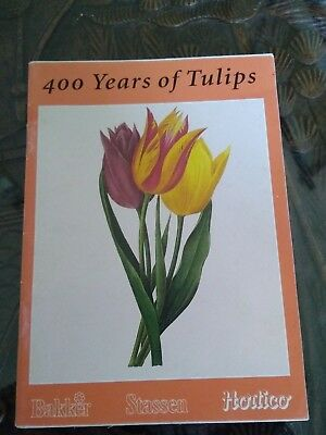 400 Years of Tulips Booklet - 32 Pages
