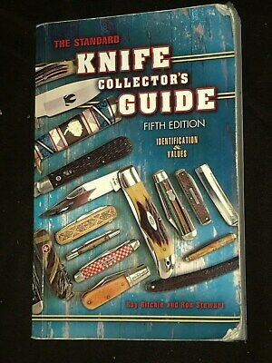 The Standard Knife Collector's Guide Fifth Edition Roy Ritchie Ron Stewart 2007