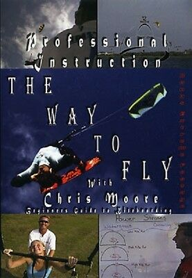 2005 The Way to Fly Beginners Guide to Kiteboarding Kite DVD Video Chris Moore
