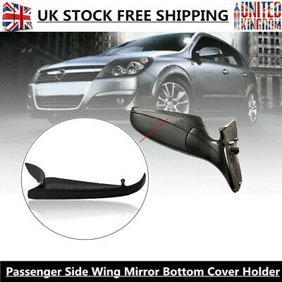 Bottom Lower Wing Mirror Cover Passengers Side For Vauxhall Astra H MK5 04-13
