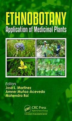 Ethnobotany: Application of Medicinal Plants Hardcover Book Free Shipping!