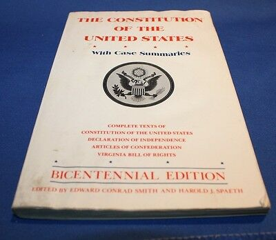 The Constitution of The United States with Case Summaries   Bicentennial Edition