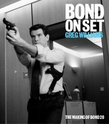 Bond on Set: Filming Die Another Day by Williams, Greg Paperback Book The Cheap