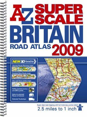Great Britain Super Scale Road Atlas by Geographers' A-Z Map Compan Spiral bound