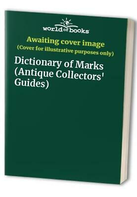 Dictionary of Marks (Antique Collectors' Guides) Paperback Book The Cheap Fast
