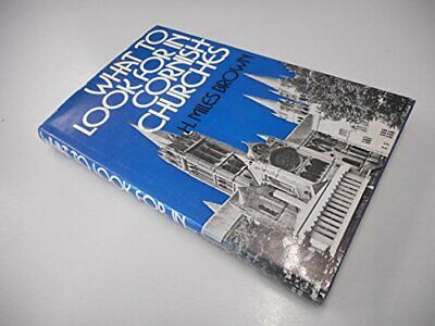 What to Look for in Cornish Churches by Brown, Howard Miles Hardback Book The