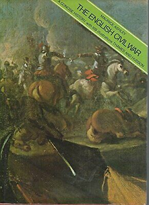 English Civil War: A Concise History by Ashley, Maurice Hardback Book The Cheap